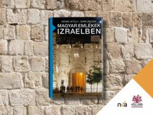 A magyar kormány számára fontos az Izraelhez fűződő kapcsolatok erősítése